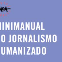 think-olga-minimanual-jornalismo-humanizado